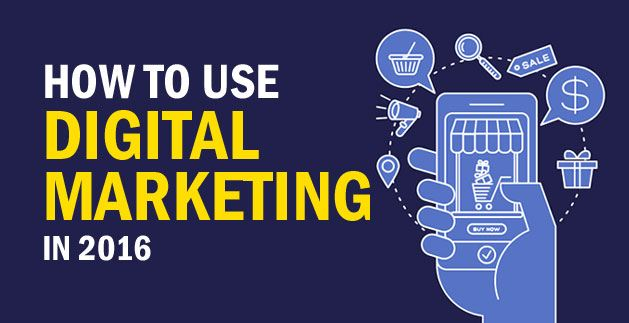 How to Use Digital Marketing in 2016