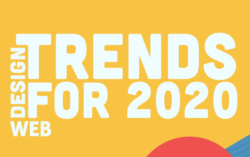 Hottest New Web Design Trends for 2020