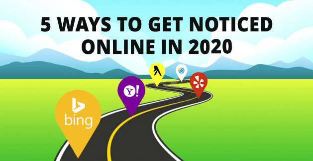 5 Ways to Get Noticed Online in 2020