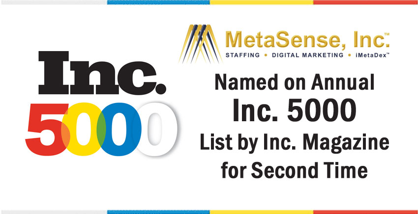 MetaSense, Inc™ Named on Annual INC 5000 List by Inc. Magazine for Second Time