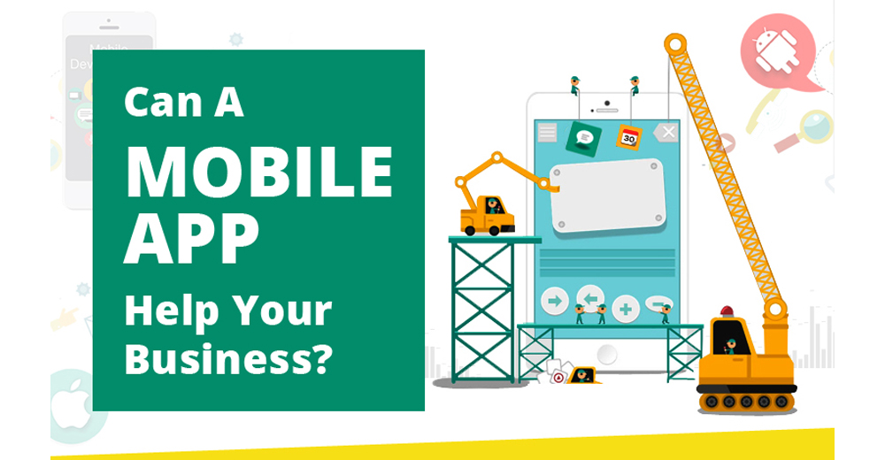Can A Mobile App Help Your Business?
