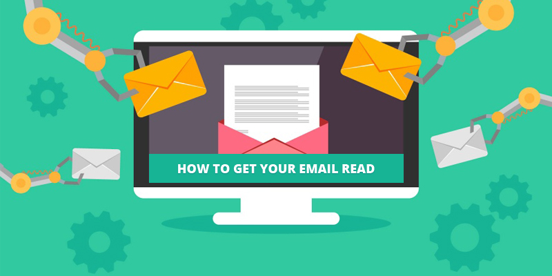 Email Marketing - How to Get Your Email Read