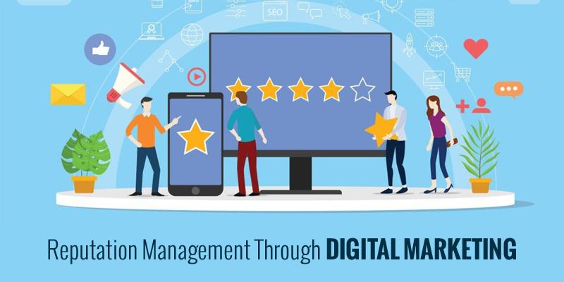 Reputation Management Through Digital Marketing