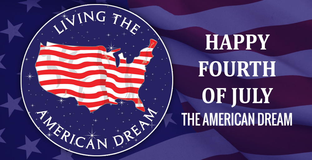 Happy Fourth of July - The American Dream