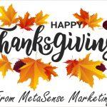 Happy Thanksgiving from MetaSense Marketing