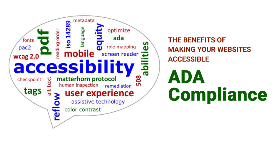 The Benefits of Making Your Websites Accessible – ADA Compliance